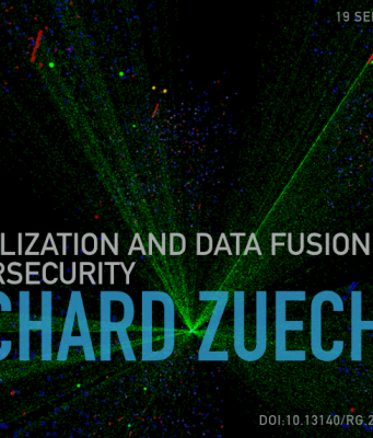 Visualization and Data Fusion for Cybersecurity by Rich Zuech